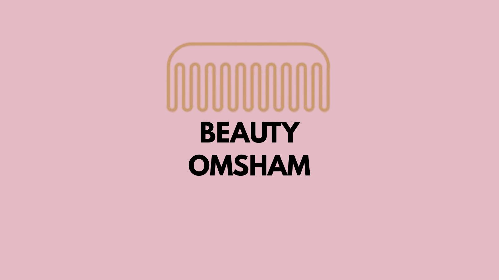 beauty omsham