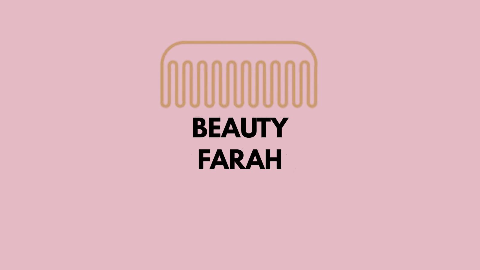beauty farah/h