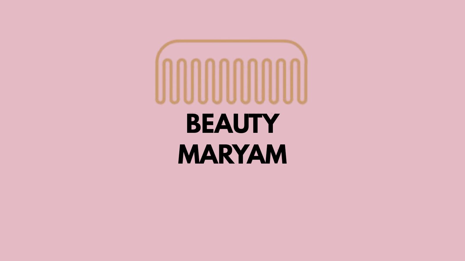 beauty maryam m&h